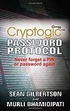 Cryptologic Password Protocol, Sean Gilbertson and Murli Bhamidipati, 1844012514