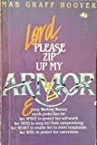 Lord, Please Zip Up My Armor, Mab G. Hoover, 0310356423