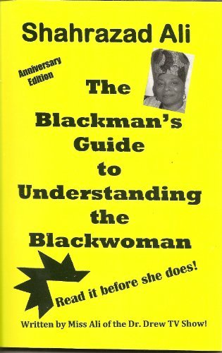 - The Blackman's Guide to Understanding the Blackwoman