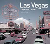Las Vegas: Then and Now®
