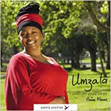 Umzala: A Woman's Story of Living with HIV (Openly