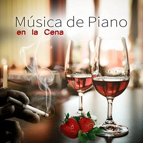 Música de Piano en la Cena – De Lujo de Piano Bar Música Lounge Colección (Bar Cena)