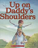img - for Up on Daddy's Shoulders by Matt Berry (2006-06-01) book / textbook / text book