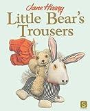 Little Bear's Trousers (Old Bear)