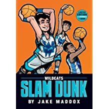 Wildcats Slam Dunk (Team Jake Maddox Sports Stories)