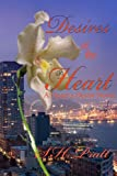 Desires of the Heart, S. H. Pratt, 0991163222