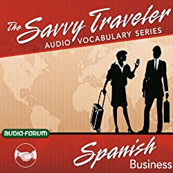 The Savvy Traveler: Spanish Business