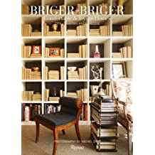 Briger + Briger: Comfortable and Joyous Homes, City, Country and Lakeside