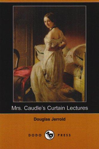 Read Online Mrs. Caudle's Curtain Lectures (Dodo Press) pdf epub