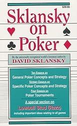 Sklansky on Poker: Including a Special Section on Tournament Play, and Sklansky on Razz