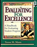 Evaluating for Excellence, Theresa Moon, 1893103048