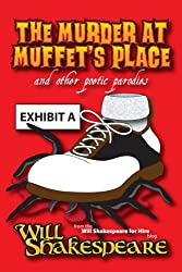 The Murder at Muffet's Place and Other Poetic Parodies