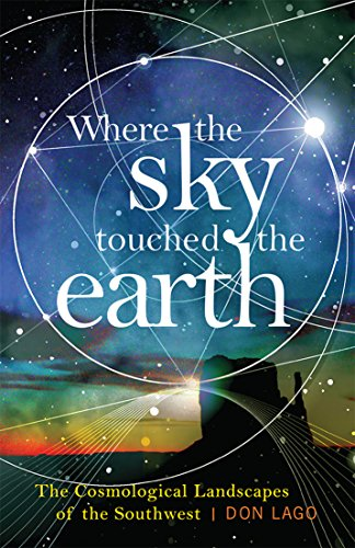 Where the Sky Touched the Earth: The Cosmological Landscapes of the Southwest ()