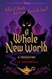 """A Whole New World - A Twisted Tale"" av Liz Braswell"