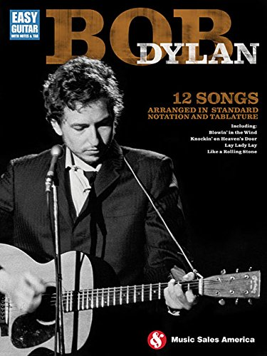 Download Bob Dylan - Easy Guitar: Easy Guitar with Notes & Tab pdf