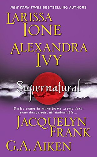 Supernatural (The Nightwalkers) (Ivy Natural)
