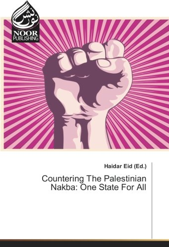 Countering The Palestinian Nakba: One State For All ebook