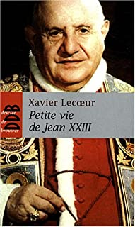 Petite vie de Jean XXIII, Lecoeur, Xavier