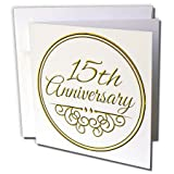 3dRose 15th Anniversary gift - gold text for celebrating wedding anniversaries - Greeting Cards, 6 x 6 inches, set of 12 (gc_154457_2)