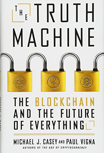 The Truth Machine: The Blockchain and the Future of Everything cover