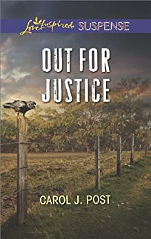 Out for Justice (Harmony Grove Book 3) by [Post, Carol J.]