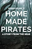 Download Home Made Pirates: A Story from the Seas in PDF ePUB Free Online