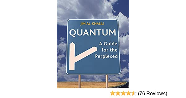 jim al khalili quantum a guide for the perplexed pdf download