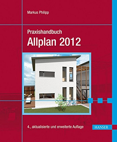 Praxishandbuch Allplan 2012