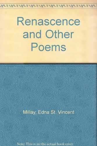 Renascence and Other Poems (Thrift Editions Ser.)