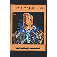 LA PANDILLA: HISTORIA COMPLETA (Spanish Edition)