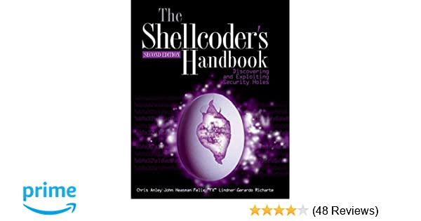 The shellcoders handbook discovering and exploiting security holes the shellcoders handbook discovering and exploiting security holes 9780470080238 computer science books amazon fandeluxe Gallery