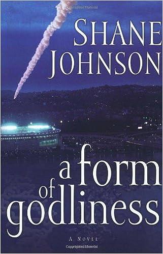 Amazon.com: A Form of Godliness (9781578565498): Shane Johnson: Books