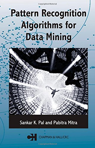 Pattern Recognition Algorithms for Data Mining (Chapman & Hall/CRC Computer Science & Data Analysis)
