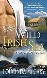 The Wild Irish Sea, Loucinda McGary, 1402226713
