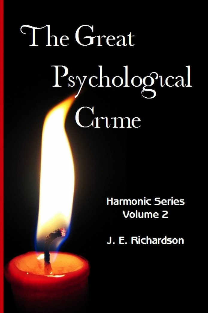 Download The Great Psychological Crime : The Destructive Principle of Nature In Individual Life - Harmonic Series Volume 2 ebook