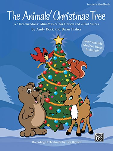 - The Animals' Christmas Tree: A
