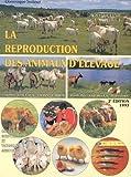 La reproduction des animaux d'élevage