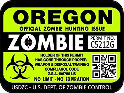 Zombie Oregon State Hunting Permit Sticker Decal Vinyl OR