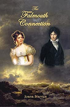 The Falmouth Connection: A Pride and Prejudice Variation by [Starnes, Joana]
