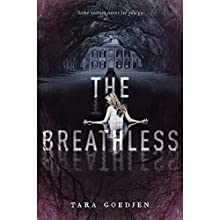 The Breathless Audiobook by Tara Goedjen Narrated by Catherine Taber
