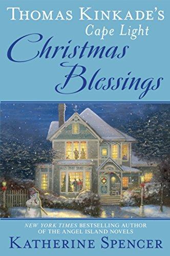 Thomas Kinkade's Cape Light: Christmas Blessings (A Cape Light Novel)