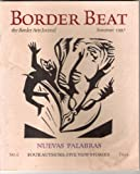 img - for Border Beat: The Border Arts Journal (Nuevas Palabras, Summer 1997) book / textbook / text book