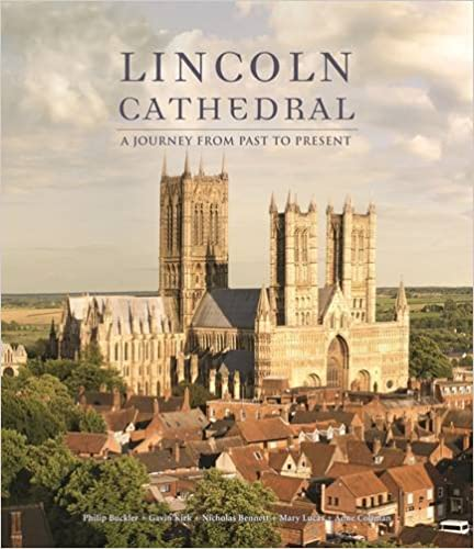 Lincoln Cathedral: A Journey from Past to Present