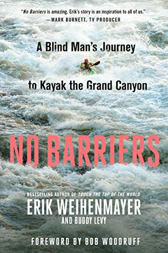 Water Journey Mens (No Barriers: A Blind Man's Journey to Kayak the Grand Canyon)