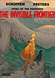 Cities of the Fantastic: The Invisible Frontier - Vol. 2