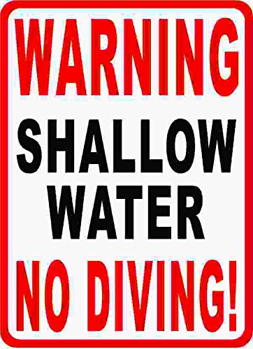 - Warning Shallow Water No Diving Sign. 9x12 Metal. Pool Safety Signs. Free Shipping. Made in USA