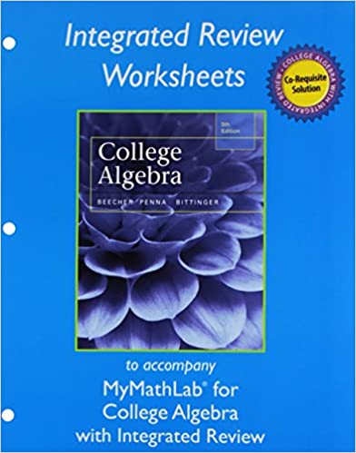 Worksheets for College Algebra with Integrated Review: Judith A ...
