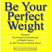 Be Your Perfect Weight: Dynamic Psychological Breakthrough in Weight Control