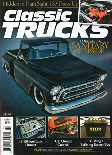 (Classic Trucks March 2016 Magazine HIDDEN IN PLAIN SIGHT: LS3 DRESS-UP Building A Befitting Battery Box)