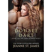 Double Dare (Dare Menage Series Book 1)